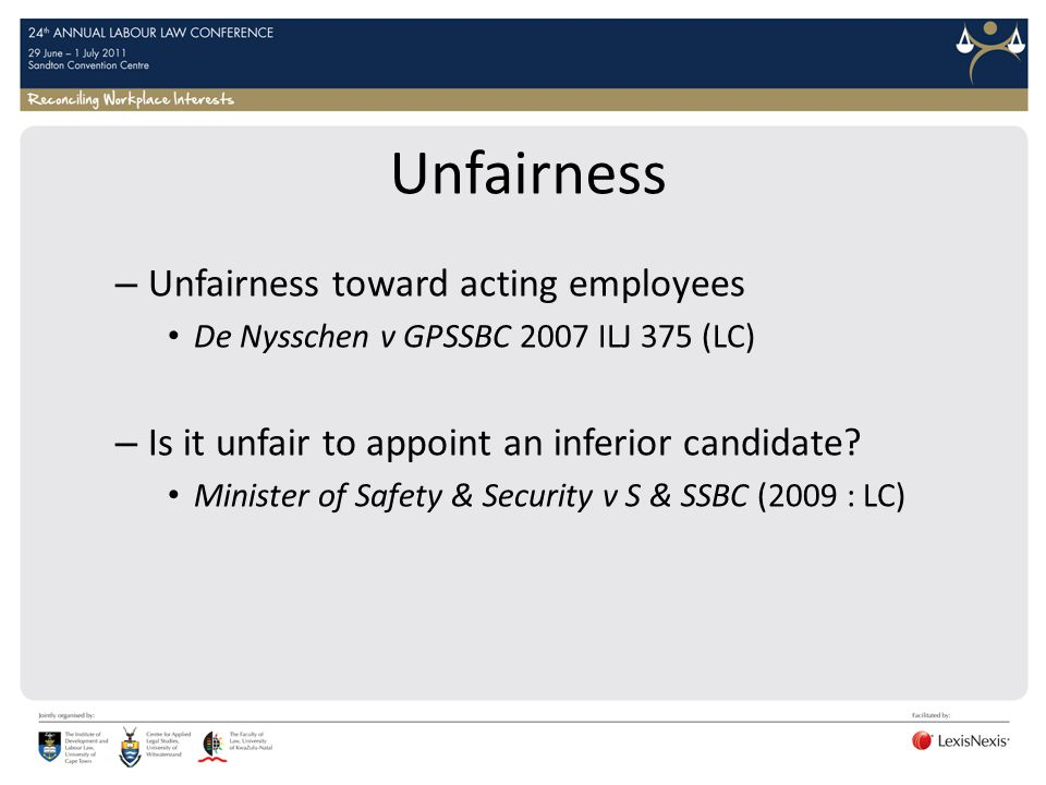 Unfairness Unfairness toward acting employees