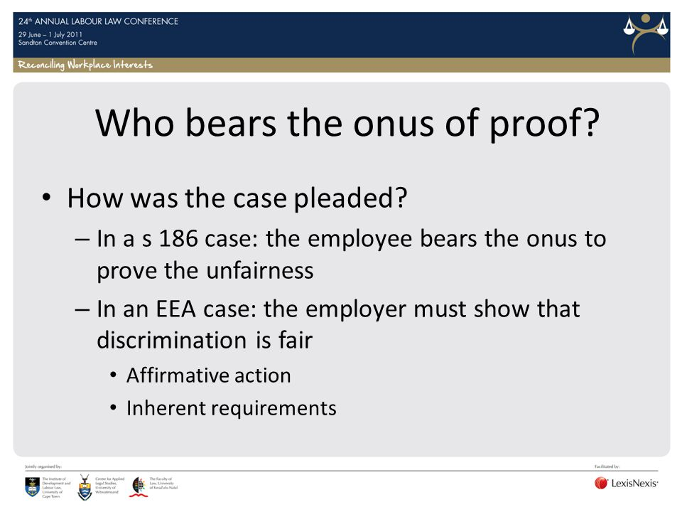 Who bears the onus of proof