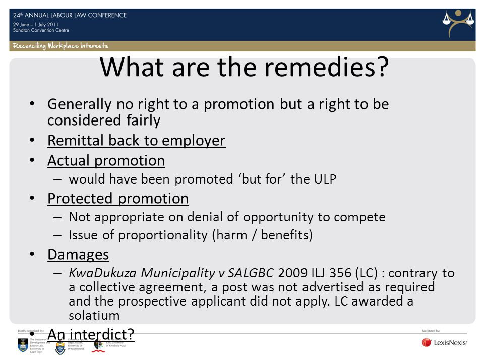 What are the remedies Generally no right to a promotion but a right to be considered fairly. Remittal back to employer.