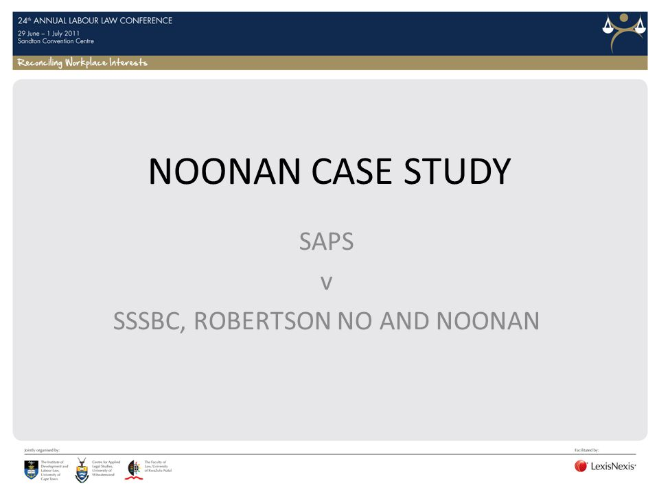 SAPS v SSSBC, ROBERTSON NO AND NOONAN