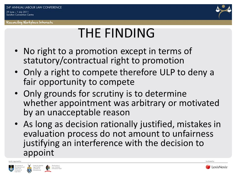 THE FINDING No right to a promotion except in terms of statutory/contractual right to promotion.