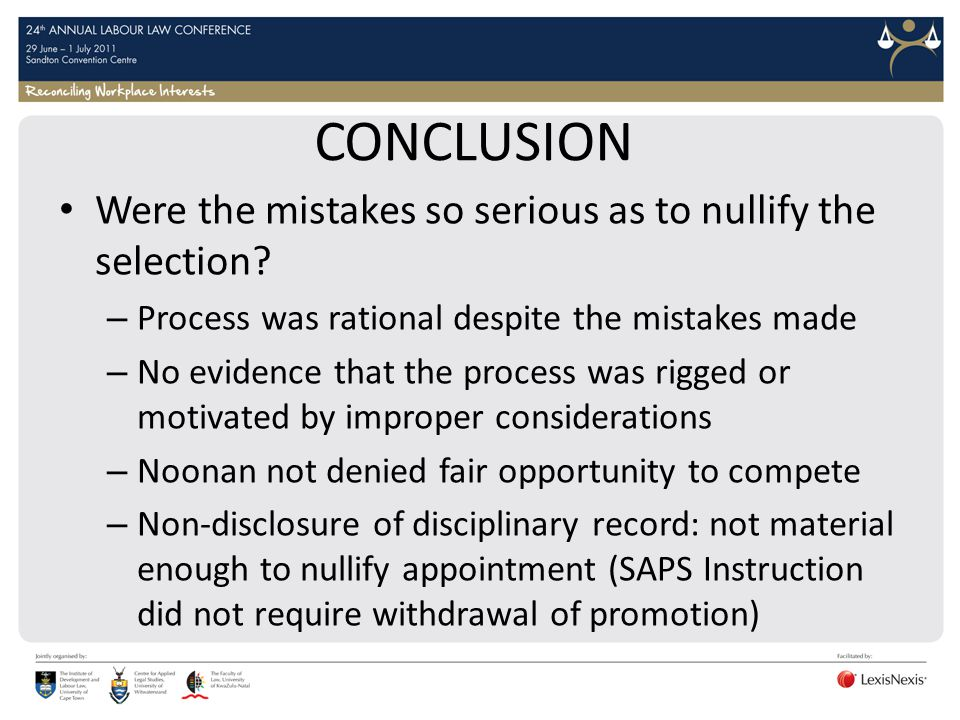 CONCLUSION Were the mistakes so serious as to nullify the selection