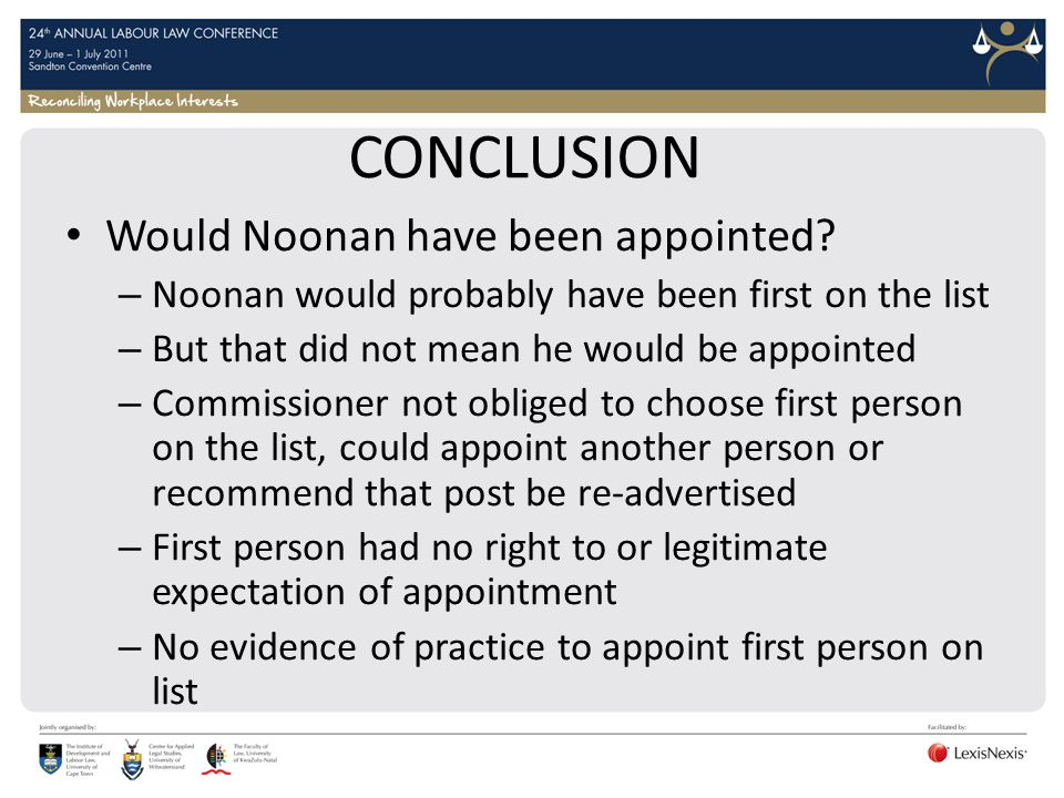 CONCLUSION Would Noonan have been appointed