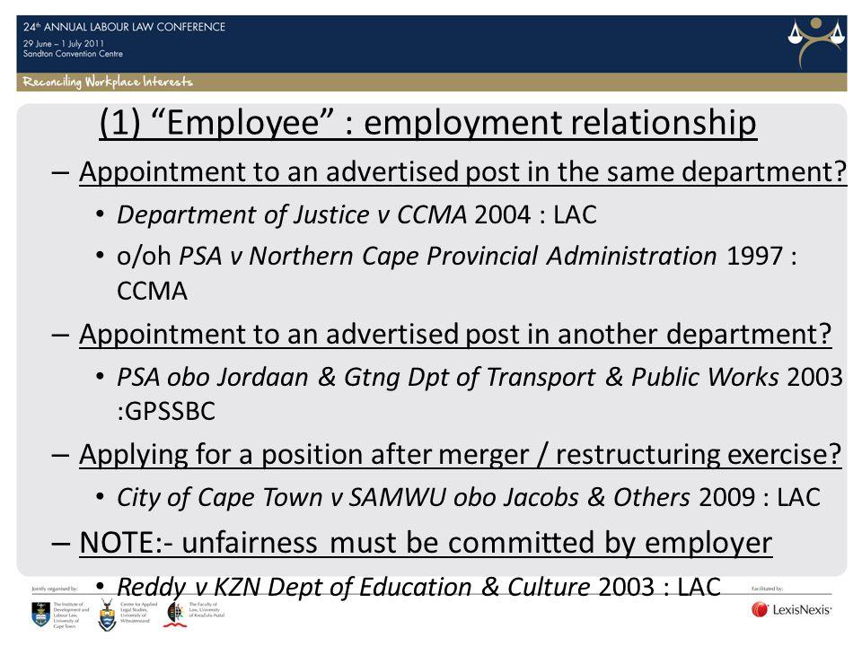 (1) Employee : employment relationship