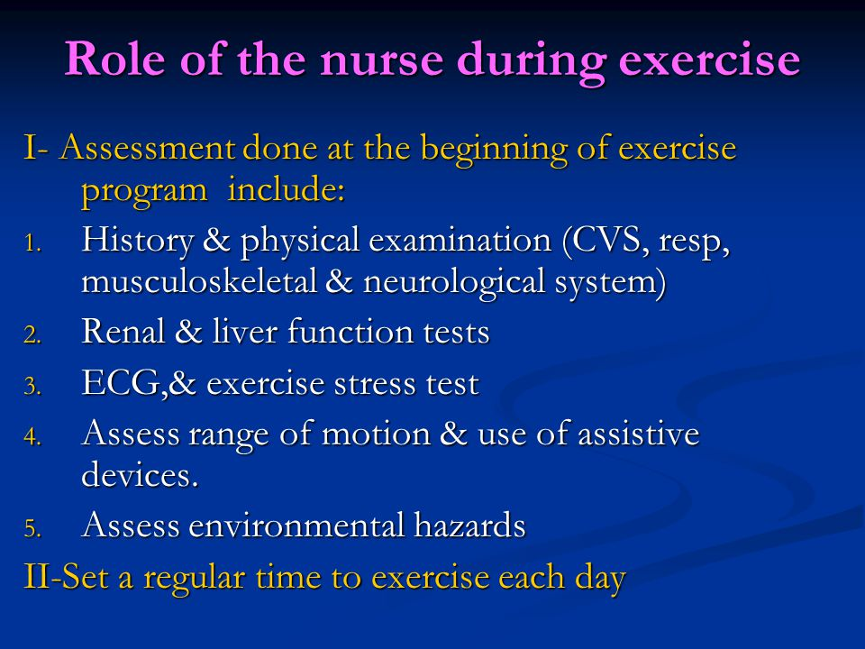 Role of the nurse during exercise