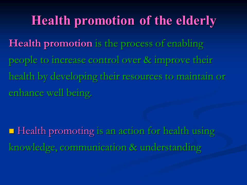 Health promotion of the elderly