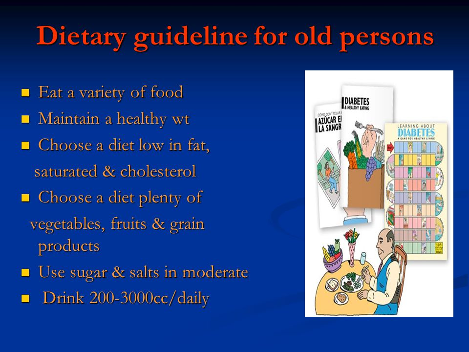Dietary guideline for old persons