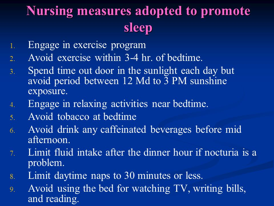 Nursing measures adopted to promote sleep