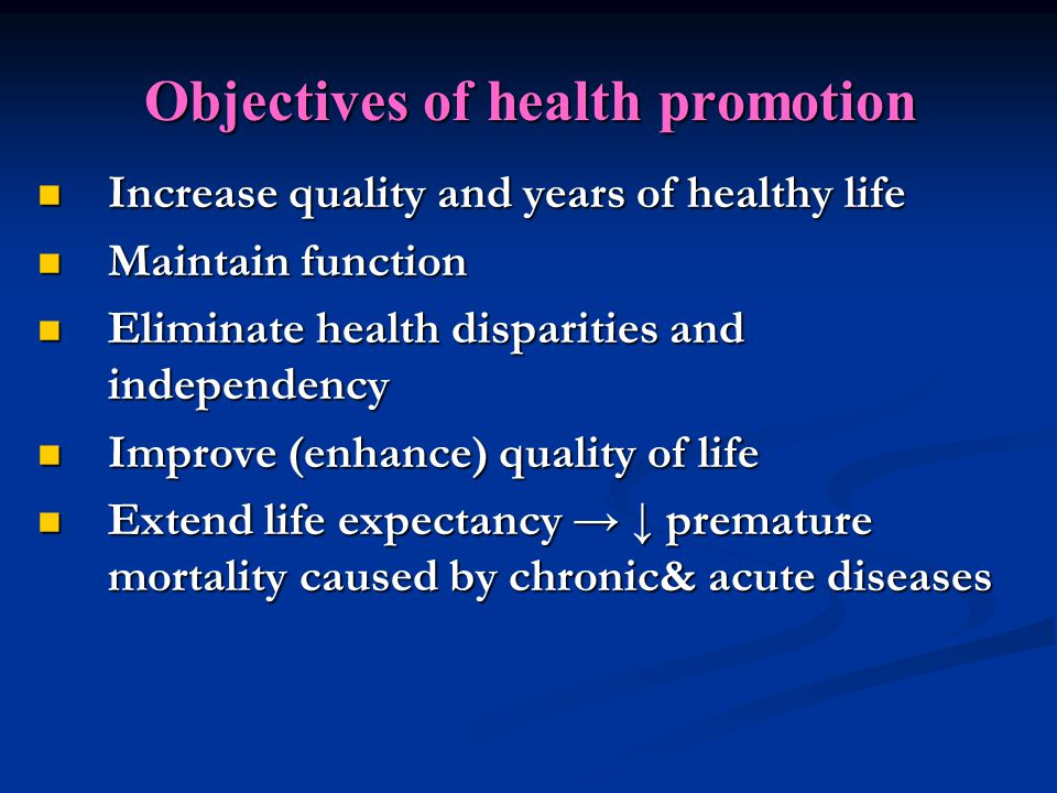 Objectives of health promotion