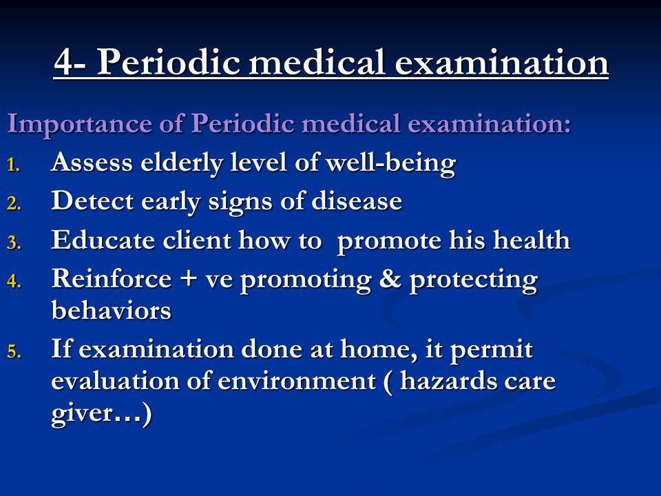 4- Periodic medical examination