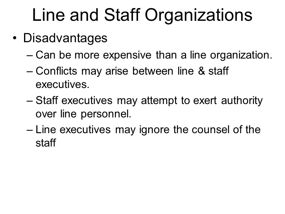 Line and Staff Organizations