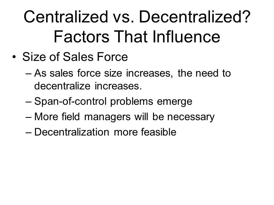 Centralized vs. Decentralized Factors That Influence