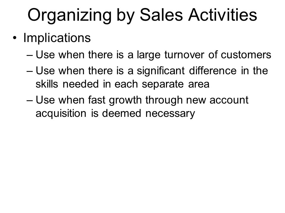 Organizing by Sales Activities