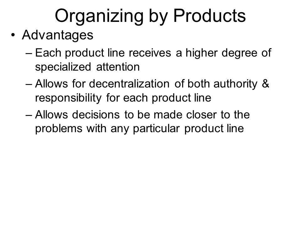Organizing by Products