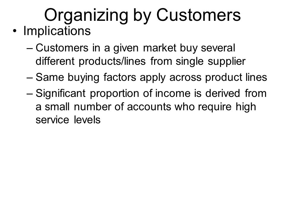 Organizing by Customers