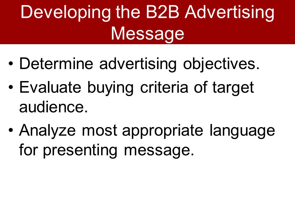 Developing the B2B Advertising Message