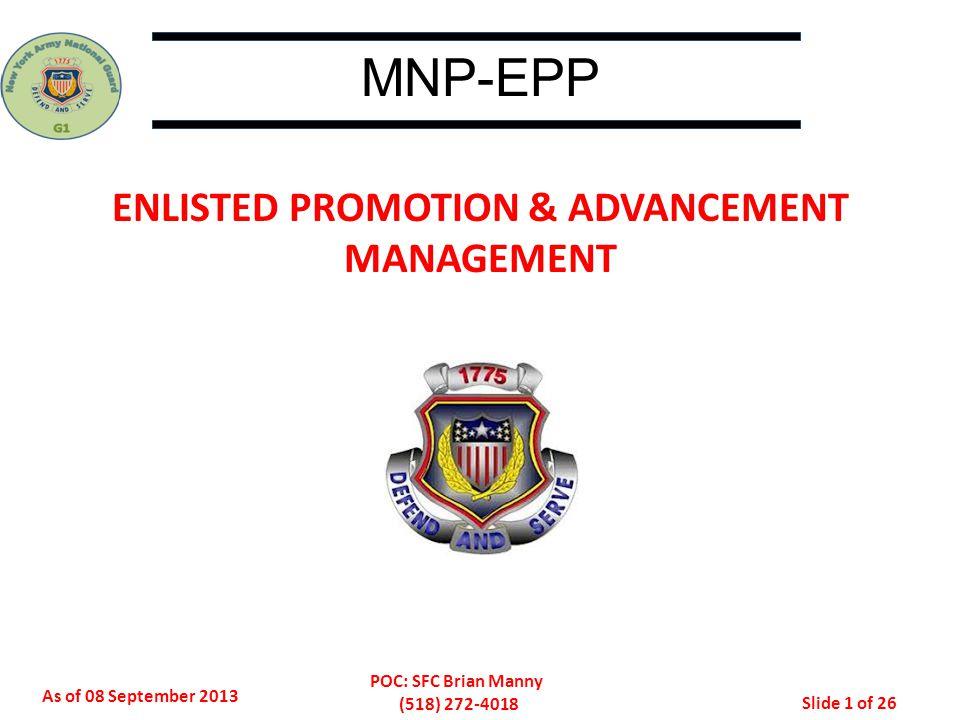 ENLISTED PROMOTION & ADVANCEMENT MANAGEMENT