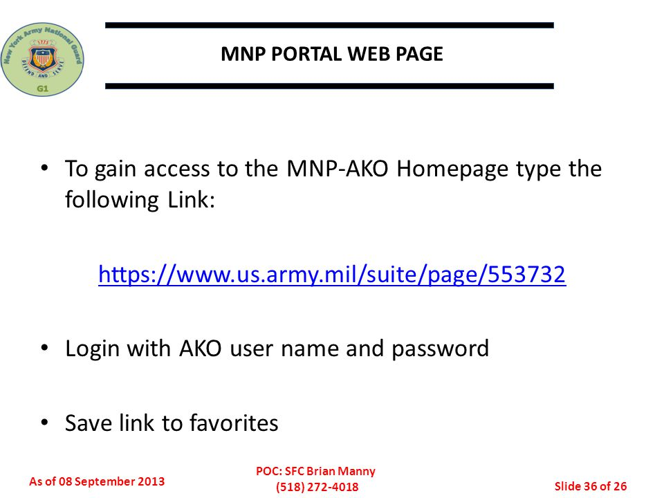 To gain access to the MNP-AKO Homepage type the following Link: