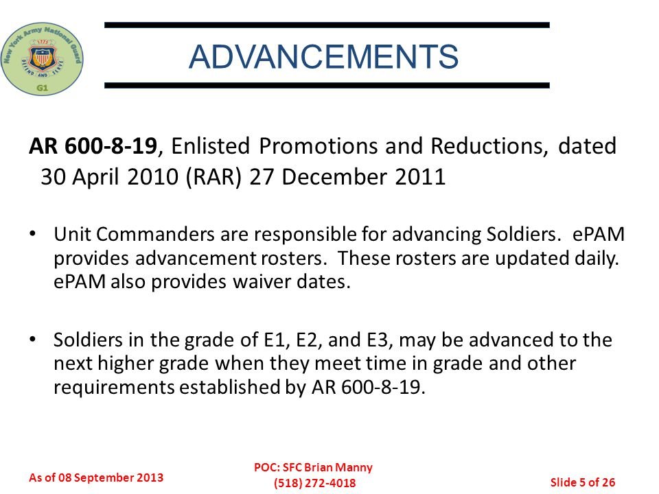ADVANCEMENTS AR 600-8-19, Enlisted Promotions and Reductions, dated