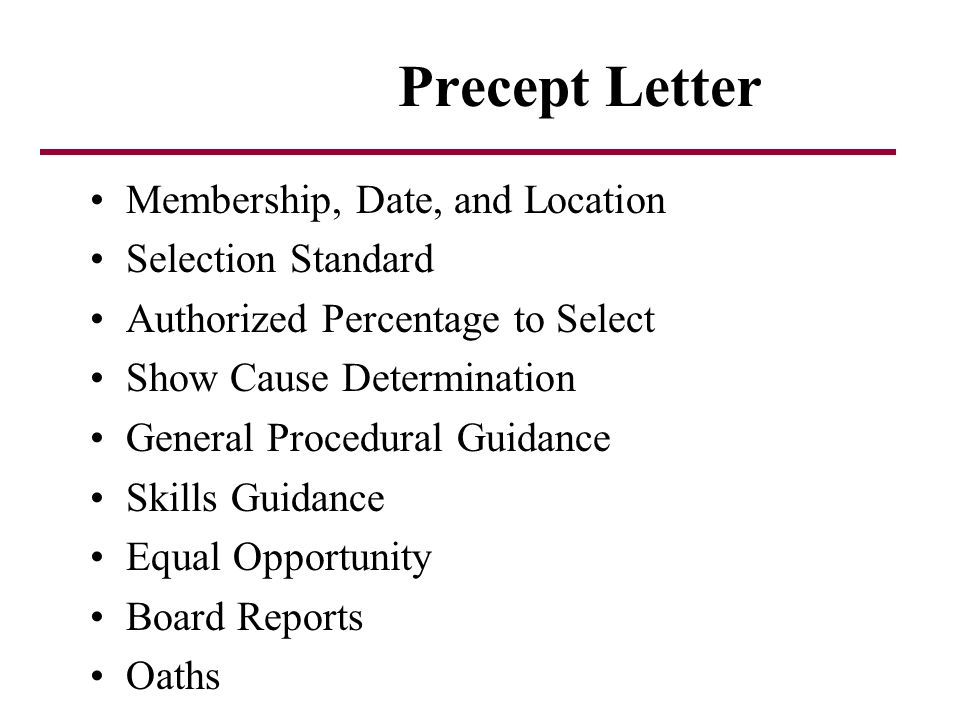 Precept Letter Membership, Date, and Location Selection Standard
