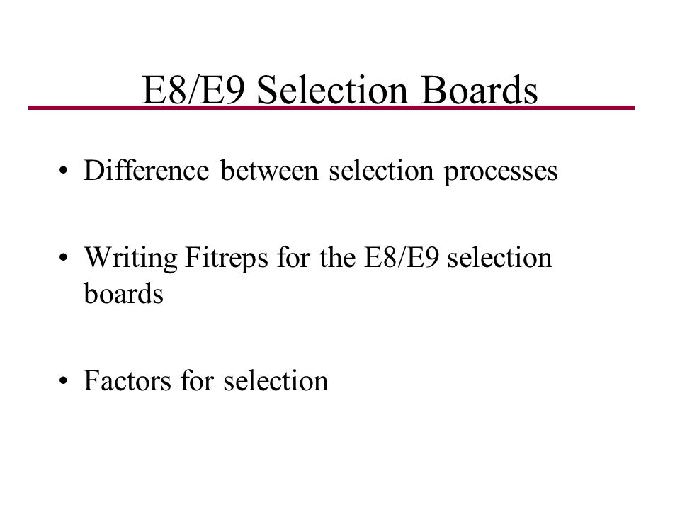 E8/E9 Selection Boards Difference between selection processes