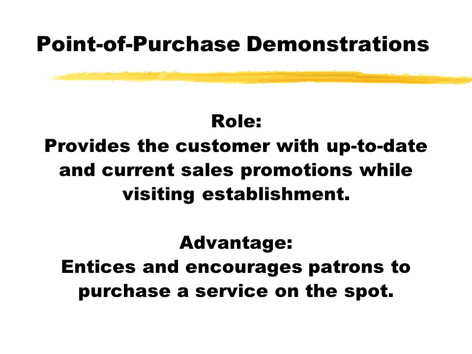 Point-of-Purchase Demonstrations
