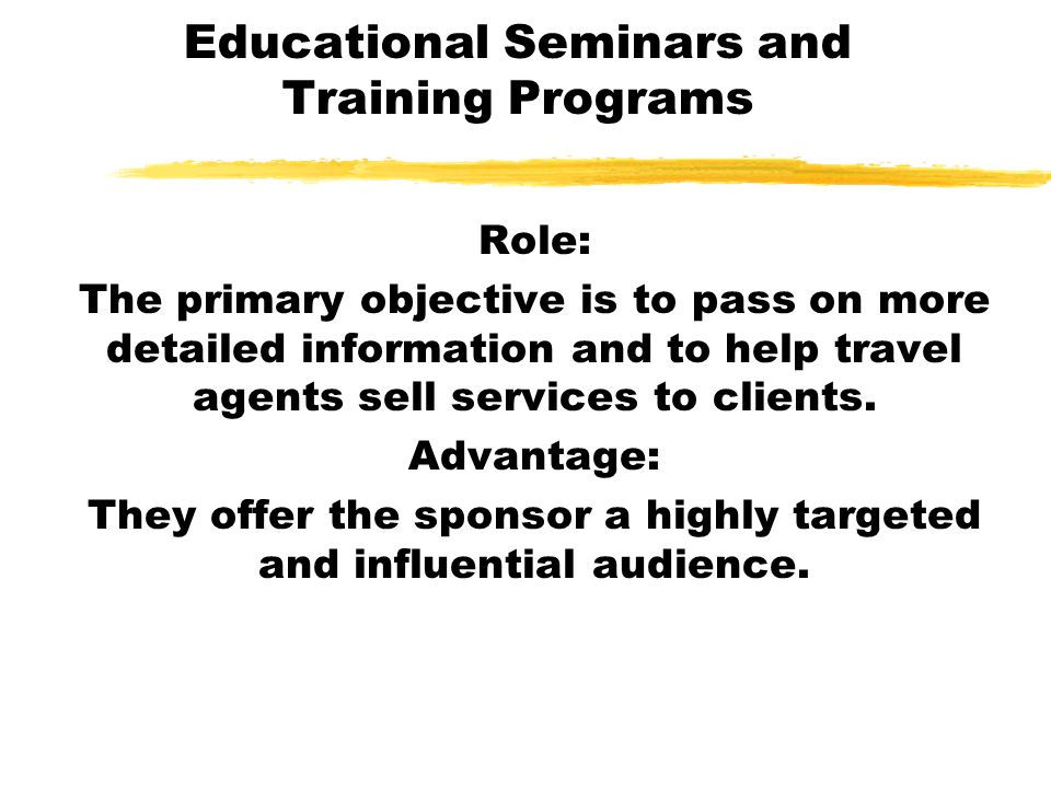 Educational Seminars and Training Programs
