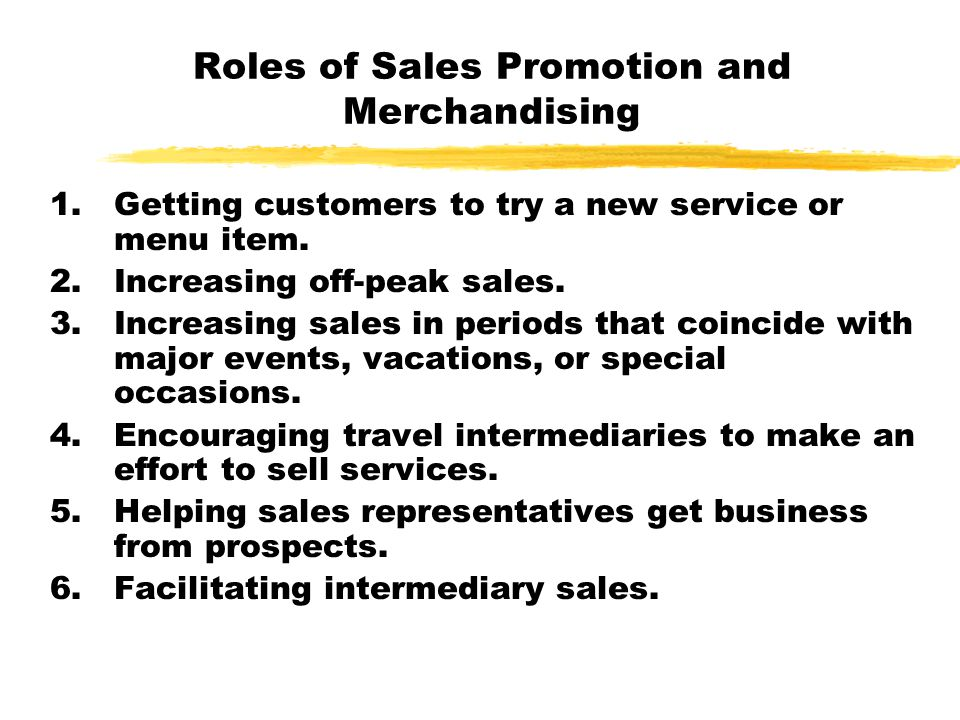 Roles of Sales Promotion and Merchandising