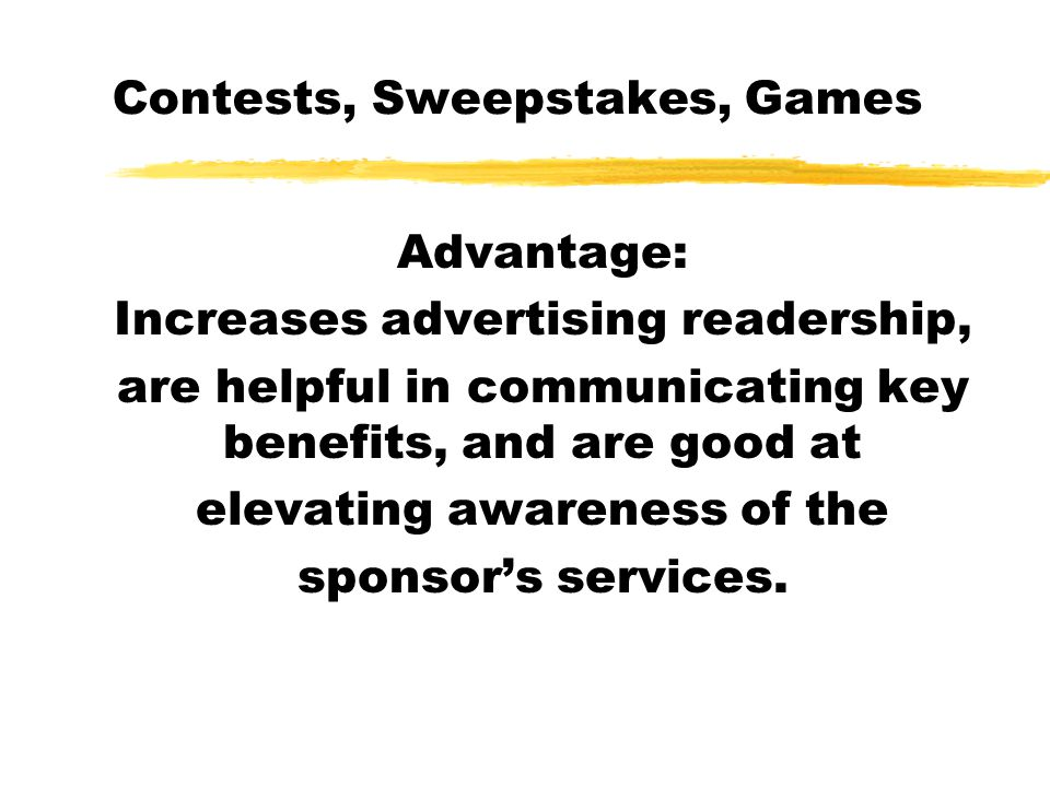 Contests, Sweepstakes, Games