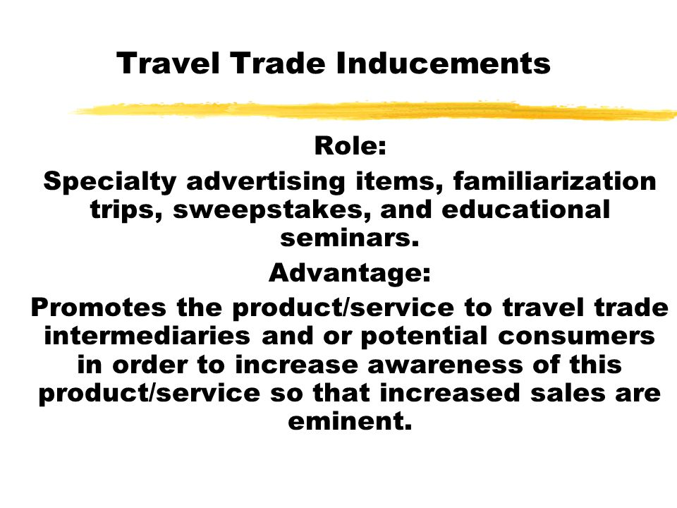 Travel Trade Inducements