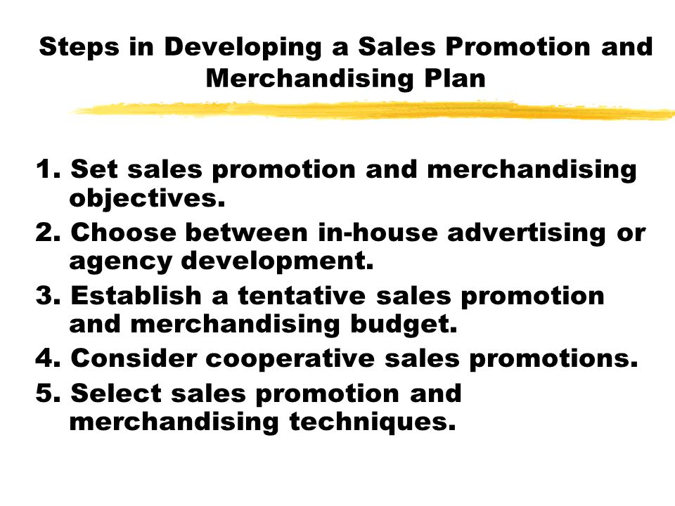 Steps in Developing a Sales Promotion and Merchandising Plan