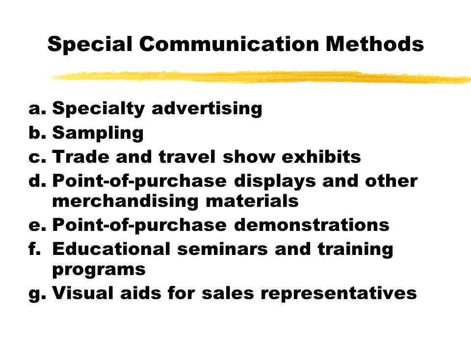 Special Communication Methods