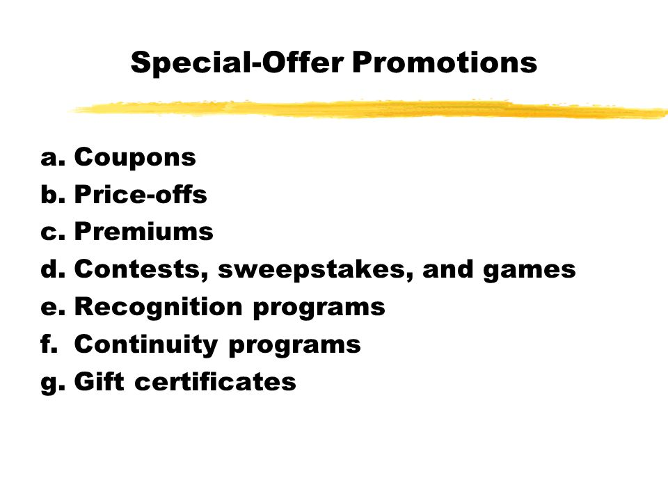 Special-Offer Promotions