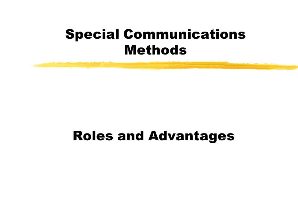 Special Communications Methods