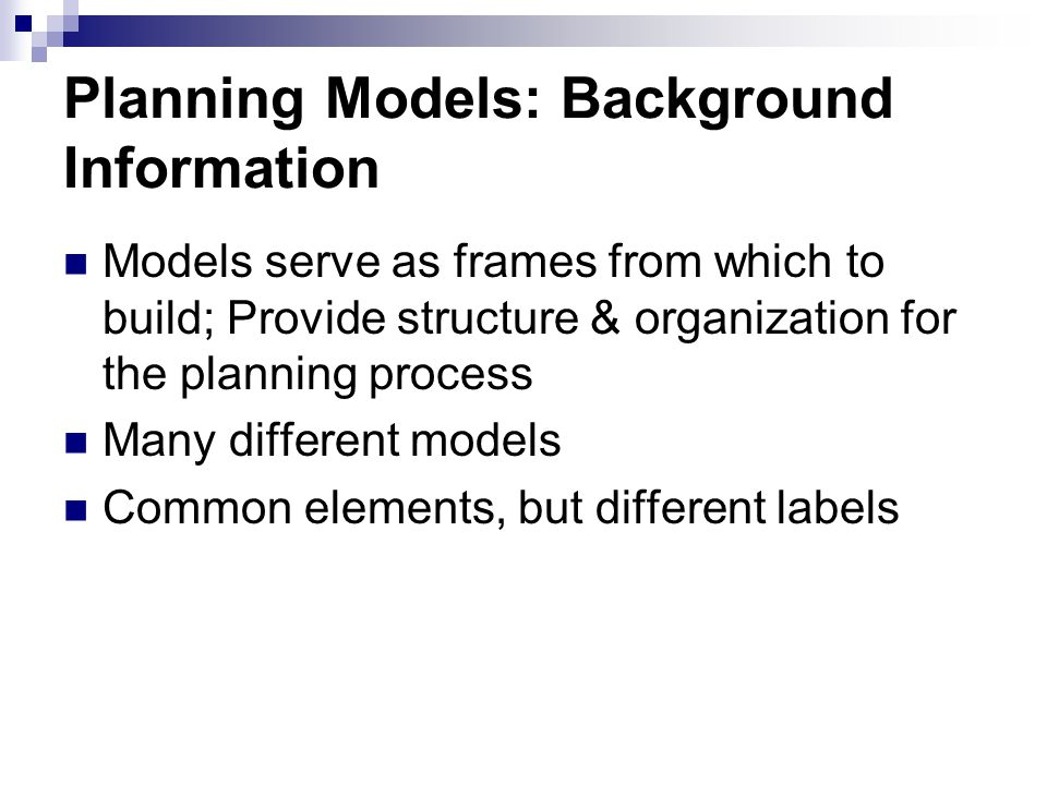 Planning Models: Background Information