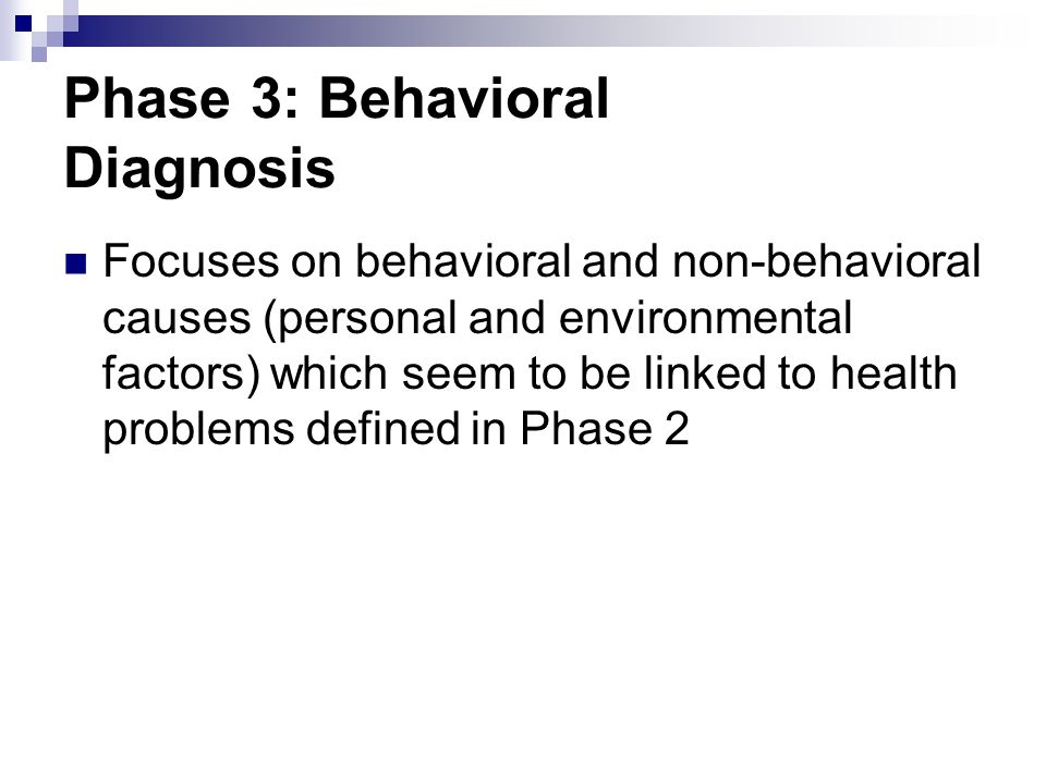 Phase 3: Behavioral Diagnosis