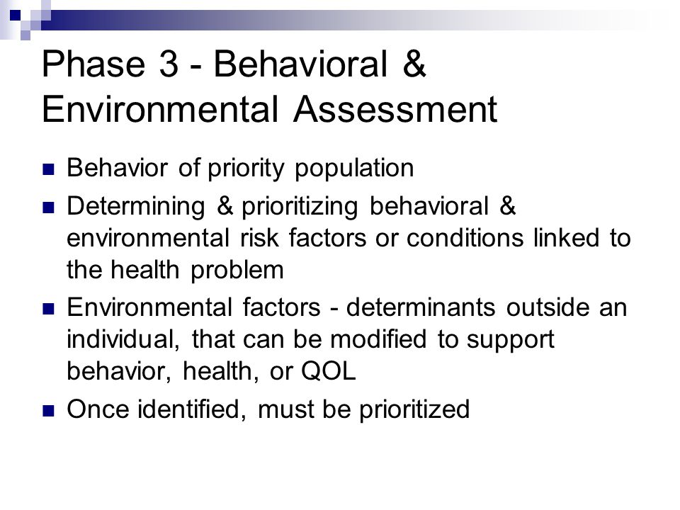 Phase 3 - Behavioral & Environmental Assessment