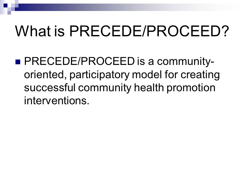 What is PRECEDE/PROCEED