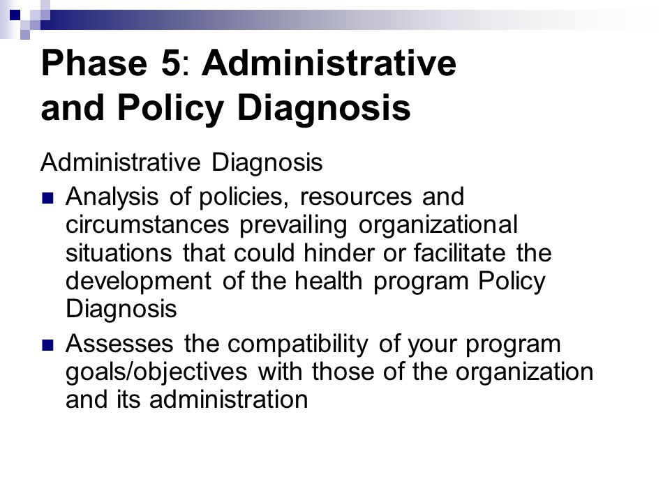 Phase 5: Administrative and Policy Diagnosis