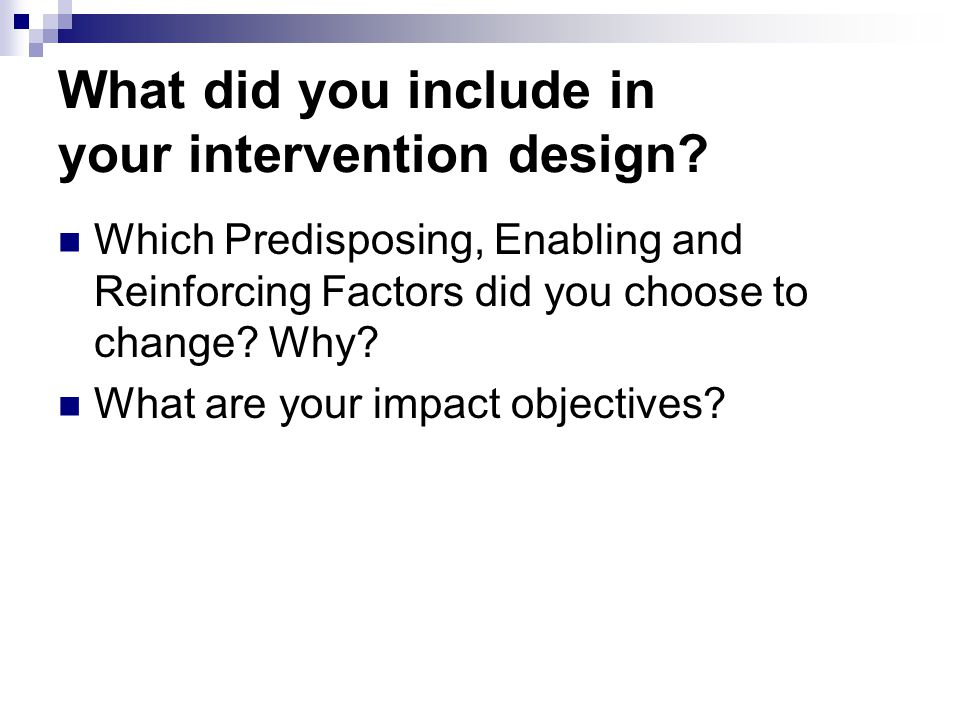 What did you include in your intervention design