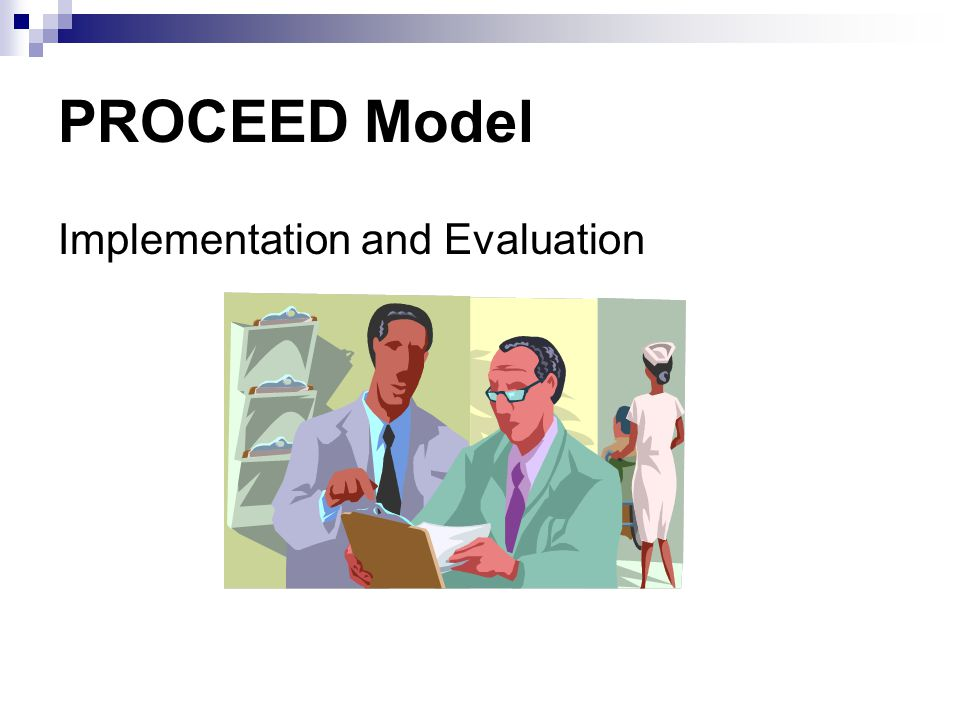 PROCEED Model Implementation and Evaluation
