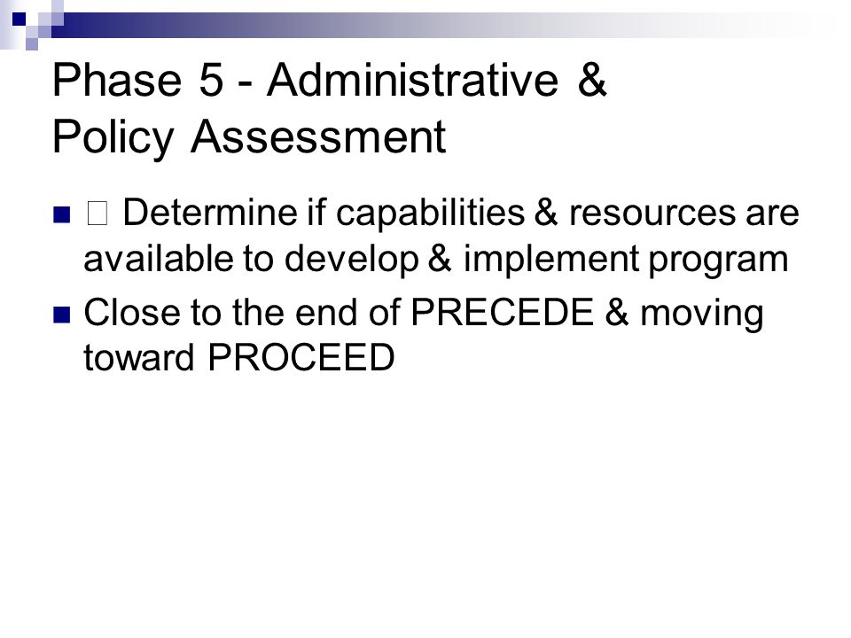 Phase 5 - Administrative & Policy Assessment
