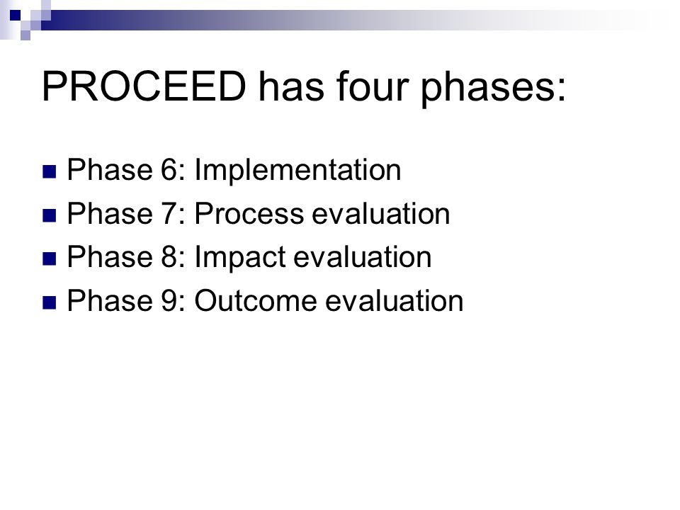 PROCEED has four phases:
