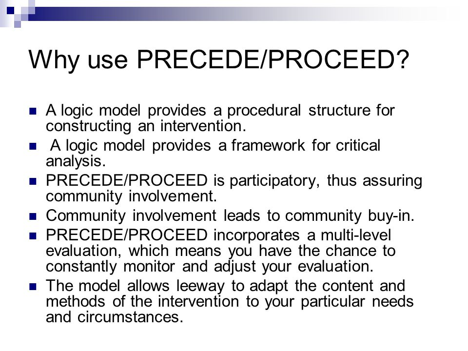 Why use PRECEDE/PROCEED