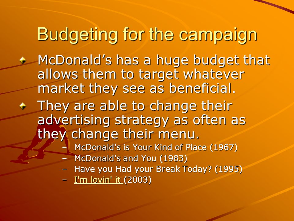 Budgeting for the campaign