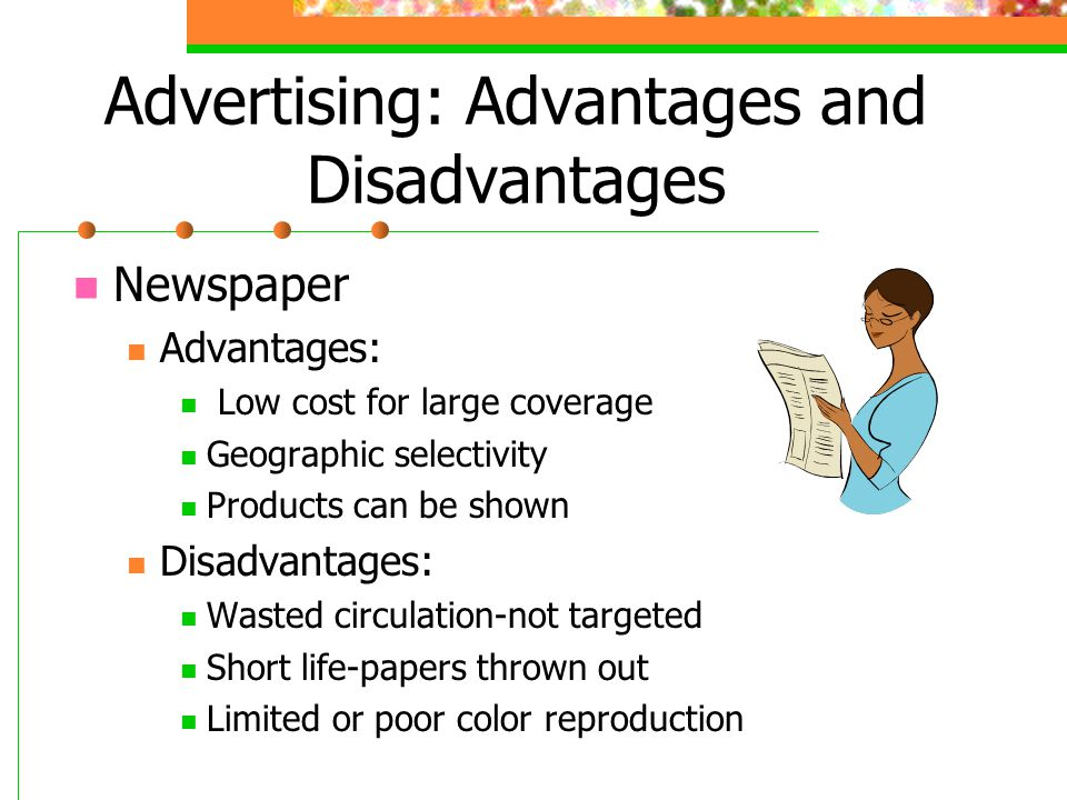 adavantages of advertising You create a marketing strategy to gain advantages in the marketplace, but you must remain aware of the disadvantages of any given marketing strategy your marketing choices require awareness of advantages vs disadvantages, and as you weigh these, you must be prepared to change strategies when disadvantages become.