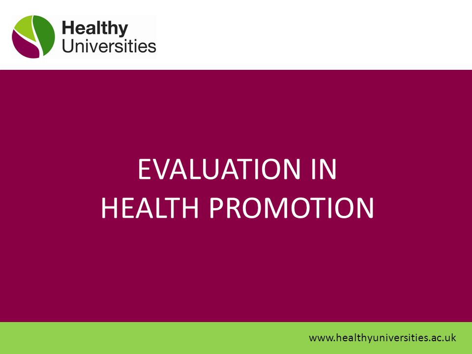 EVALUATION IN HEALTH PROMOTION