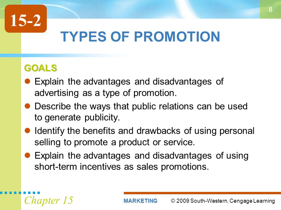 15-2 TYPES OF PROMOTION Chapter 15 GOALS