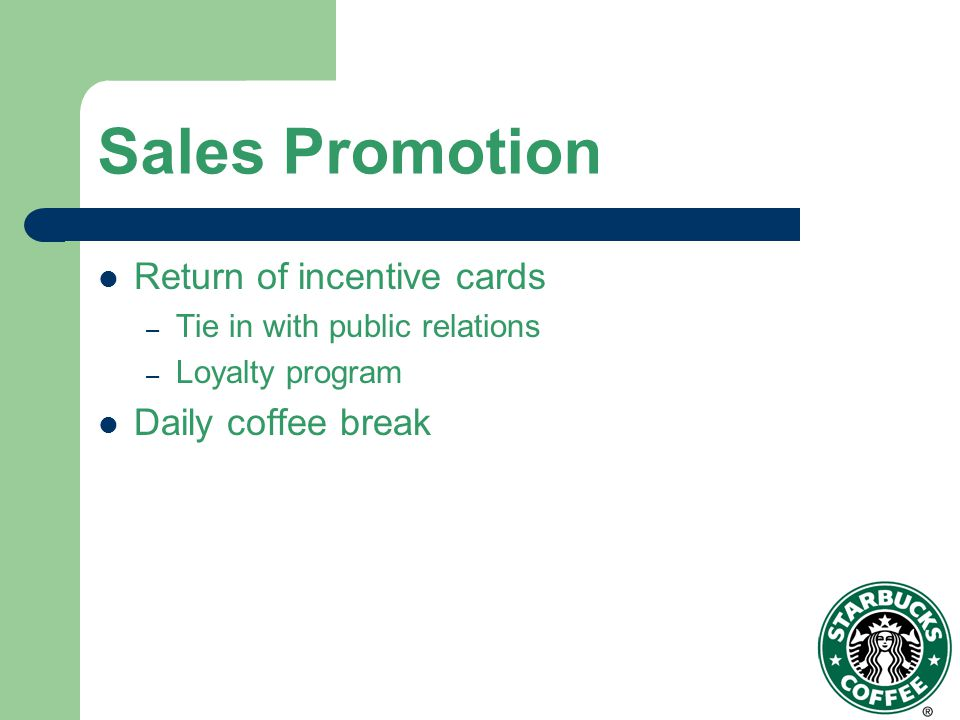 Sales Promotion Return of incentive cards Daily coffee break