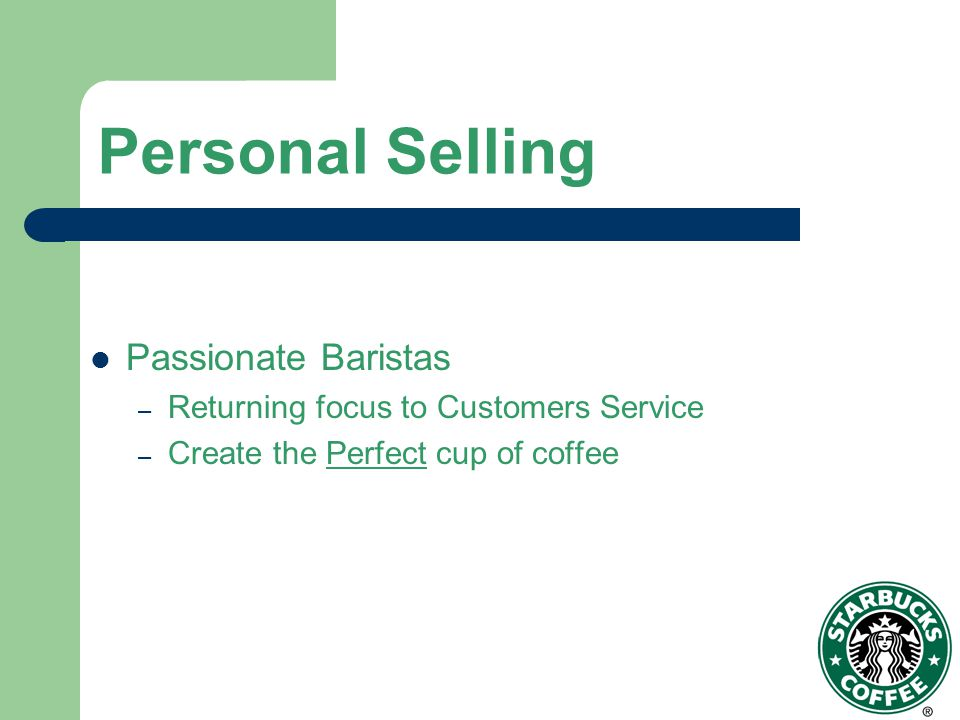 Personal Selling Passionate Baristas